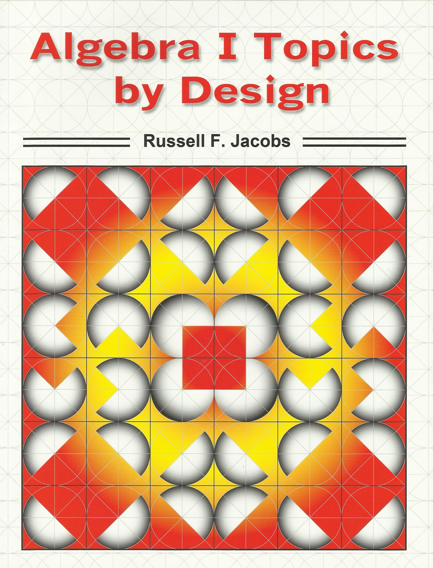 Algebra I Topics by Design