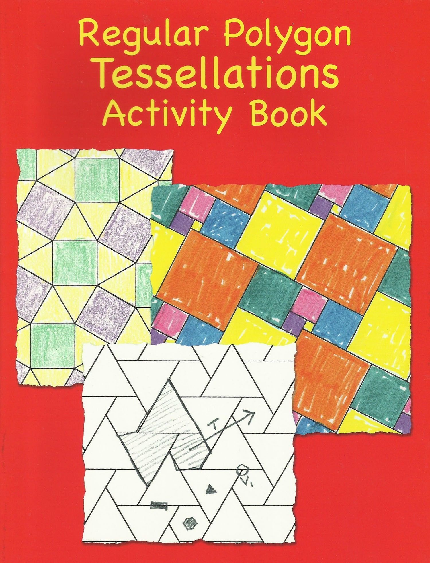 Regular Polygons Tessellations Activity Book