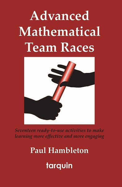 Advanced Mathematical Team Races 9781907550225