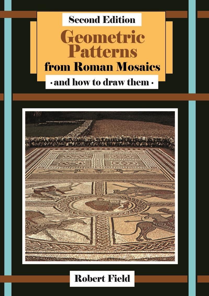 Geometric Patterns from Roman Mosaics ISBN 9781911093428