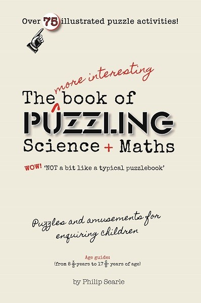 The More Interesting Book of Puzzling Science + Maths ISBN 9781911093510