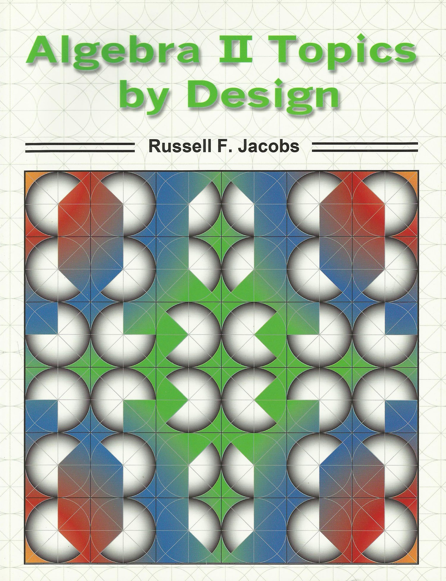 Algebra II Topics by Design