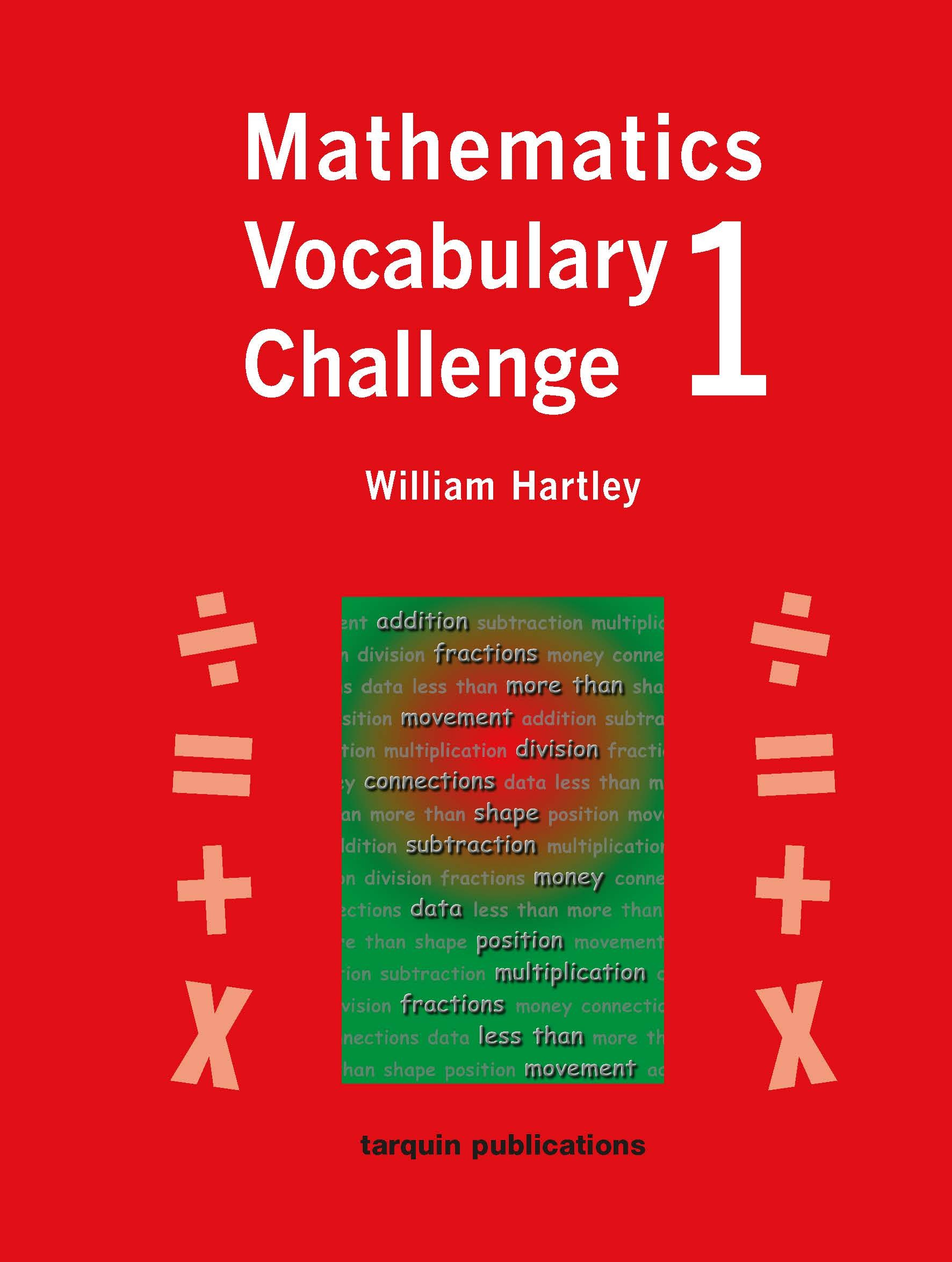 Mathematics Vocabulary Challenge One: 36 Photocopiable Worksheets - Tarquin  Group