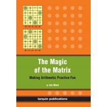 The Magic of the Matrix: Practise Arithmetic While Having Fun!