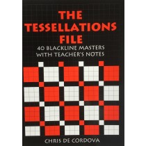 The Tessellations File: 40 Blackline Masters with Teacher's Notes