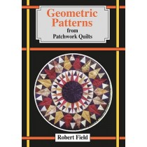Geometric Patterns from Patchwork Quilts ISBN 9781858118062