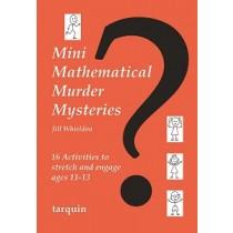 Mini Mathematical Murder Mysteries