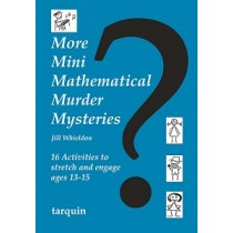 More Mini Mathematical Mysteries ISBN 9781907550256