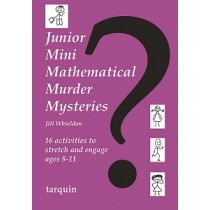 Junior Mini Mathematical Murder Mysteries