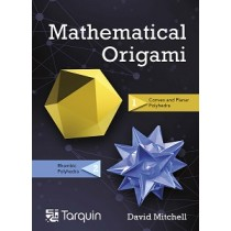9781911093039 Mathematical Origami - Second Edition