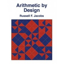 Arithmetic by Design UK Edition 9781911093985