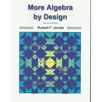 More Algebra by Design