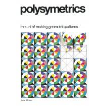 Polysymetrics: The Art of Making Geometric Patterns