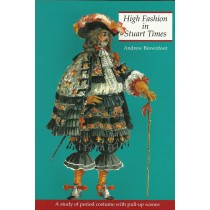 High Fashion in Stuart Times: A Study of Period Costume with Pull-up Scenes