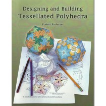 Designing and Building Tessellated Polyhedra
