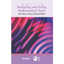 Designing and Using Mathematical Tasks