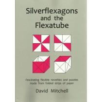 Silverflexagons and the Flexatube
