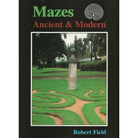 Mazes: Ancient and Modern