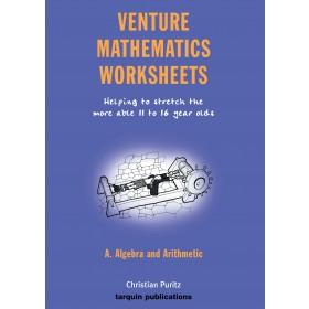 Venture Mathematics Worksheets - Algebra and Arithmetic: Algebra and Arithmetic Bk. A