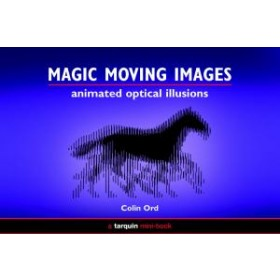 Magic Moving Images - Animated Optical Illusions