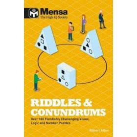 Mensa Riddles & Conundrums : Over 100 visual, logic and number puzzles
