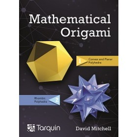 Mathematical Origami - Second Edition Hardback