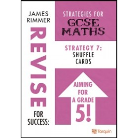 Revise for Success: Strategies for GCSE  Strategy 7 - Shuffle Cards