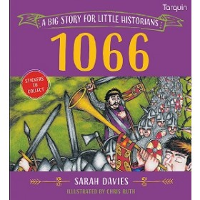 1066 - A Big Story for Little Historians