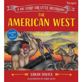 The American West - A Big Story for Little Historians