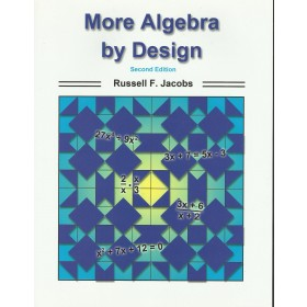 More Algebra by Design
