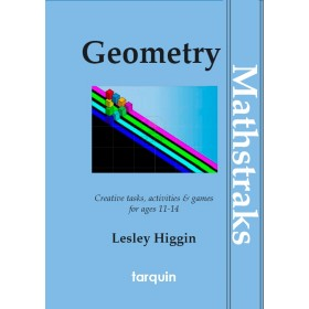 Geometry - Mathstraks: Creative Tasks, Activities & Games for Ages 11-14