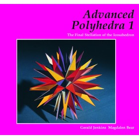 Advanced Polyhedra 1: The Final Stellation of the Icosahedron