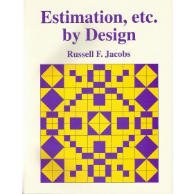 Estimation, Etc. by Design